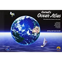 Cornell's Ocean Atlas: Pilot Charts for All Oceans of the World by Jimmy Cornell (2011-12-01)