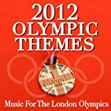 2012 Olympic Themes - Music for the London Olympics