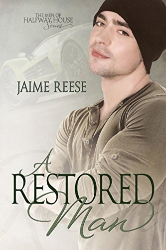 A Restored Man (The Men of Halfway House Book 3) (English Edition) Beanie Wells