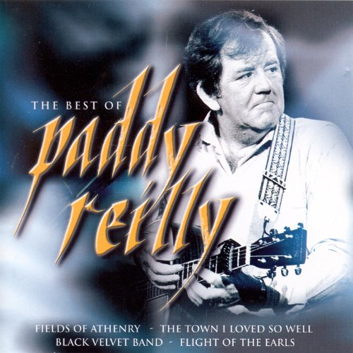The Best Of Paddy Reilly