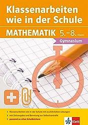 Klett Klassenarbeiten wie in der Schule Mathematik Klasse 5 - 8: Gymnasium