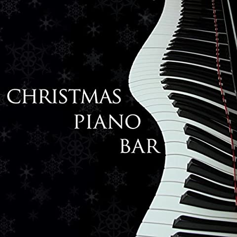 Christmas Piano Bar - Easy Listening Piano Melodies to Relax at Christmas Time (Radio-christmas Song)
