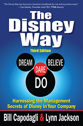 The Disney Way:Harnessing the Management Secrets of Disney in Your Company, Third Edition (English Edition)