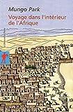 Voyage dans l'intérieur de l'Afrique...