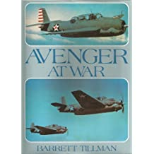 Avenger at War by Barrett Tillman (1990-09-02)