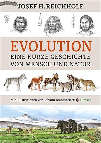 Evolution: Eine kurze Geschichte von Mensch und Natur - Evolution über Kinder Buch