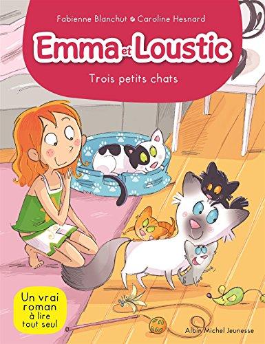 TROIS PETITS CHATS T5: Emma et Loustic - tome 5