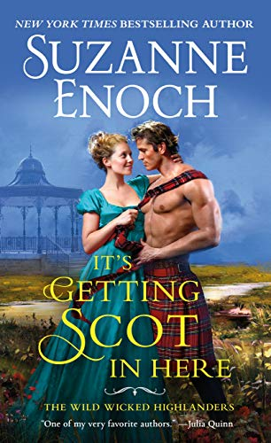 It's Getting Scotch in Here (The Wild Wicked Highlanders Book 1) (English Edition)