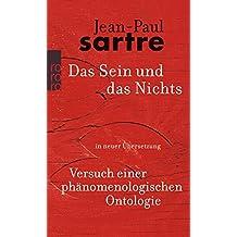 Gesammelte Werke in Einzelausgaben. Philosophische Schriften Band 3: Das Sein und das Nichts. Versuch einer phänomenologischen Ontologie