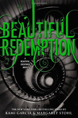 Beautiful Redemption (Beautiful Creatures)