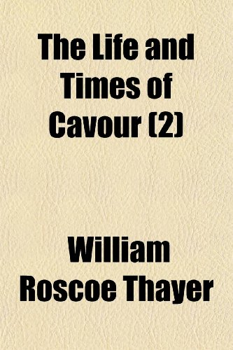 The Life and Times of Cavour (2)