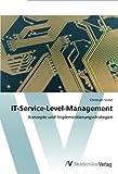 IT-Service-Level-Management: Konzepte und Implementierungsstrategien
