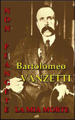 NON PIANGETE LA MIA MORTE (Italian Edition)