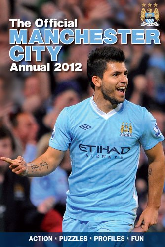 Official Manchester City FC Annual 2012 (Annuals 2012) por David Clayton