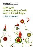 Découvrez votre nature profonde avec la kinésiologie - L'Onto-Kinésiologie