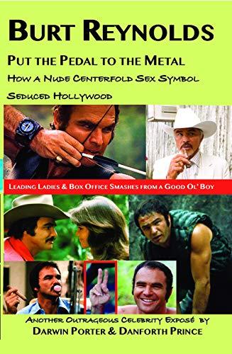 Burt Reynolds: Put the Pedal to the Metal (English Edition)