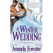 A Winter Wedding (Marriage Mart) by Amanda Forester (2014-09-02)