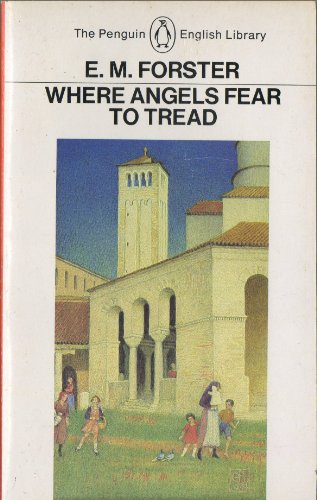 Where Angels Fear to Tread (English Library)