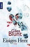 Eisiges Herz: Thriller (John Cardinal, Band 4) - Giles Blunt