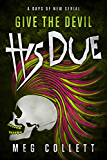 Give the Devil His Due (Days of New Book 5)