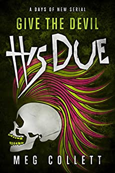 Give the Devil His Due (Days of New Book 5) by [Collett, Meg]