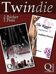 Calendar Girl / The Rigger  [Twindie: Zwei Romane - ein Preis]