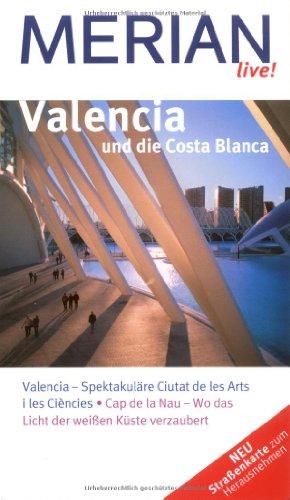 MERIAN live! Reiseführer Valencia und die Costa Blanca