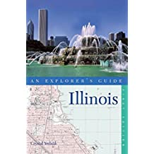 An Explorer's Guide Illinois