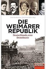Die Weimarer Republik: Deutschlands erste Demokratie -  - Ein SPIEGEL-Buch Gebundene Ausgabe