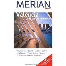 Valencia und die Costa Blanca (MERIAN live)