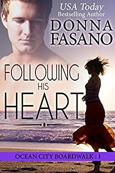 Following His Heart (Ocean City Boardwalk Series, Book 1) by [Fasano, Donna]