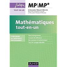 Mathématiques tout-en-un MP-MP* - Conforme au nouveau programme