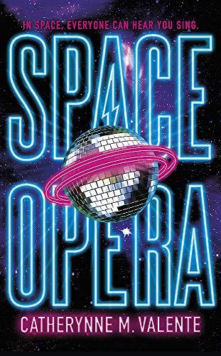 Space Opera: HUGO AWARD FINALIST FOR BEST NOVEL 2019