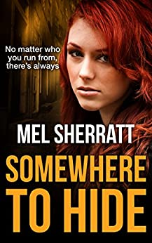 Somewhere to Hide: A gripping psychological suspense drama. (The Estate Series Book 1) by [Sherratt, Mel]