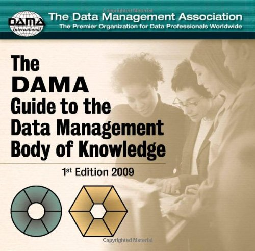 DAMA Guide to the Data Management Body of Knowledge CD