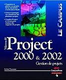 Project 2000 et 2002 : Gestion de projets