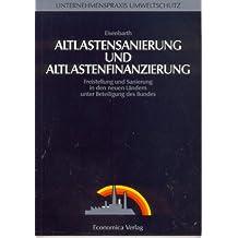 Altlastensanierung und Altlastenfinanzierung