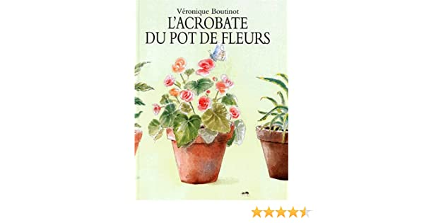 Amazon Fr L Acrobate Du Pot De Fleurs Le Collembole Veronique