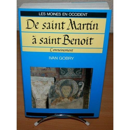 Les moines en Occident : Tome 2, De saint Martin à saint Benoît