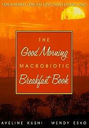 Good Morning Macrobiotics