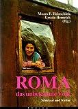 Roma, das unbekannte Volk - Mozes F. Heinschink, Ursula Hemetek