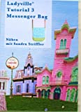 Ladyville DVD Tutorial 3 - Nähanleitung Messenger Bag - Lernen Sie nähen