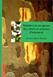 Maladies et ravageurs des arbres et des arbustes d'ornement...