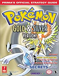 Pokemon Gold and Silver: Official Strategy Guide (Prima's official strategy guide)
