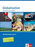 Abi Workshop Englisch - Globalisation, Themenheft m. CD-ROM