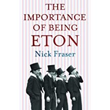 The Importance of Being Eton