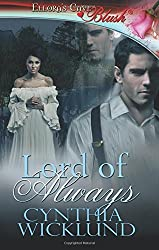 Lord of Always by Cynthia Wicklund (2013-08-23)