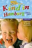 Kind in Hamburg 2001/2002. 1000 Tipps für drinnen und draußen -