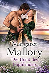 Die Braut des Highlanders: Roman