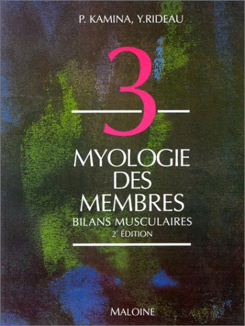 Myologie des membres : Bilans musculaires